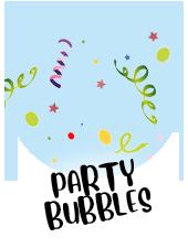Party Bubbles