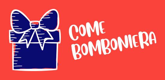 Come Bomboniera